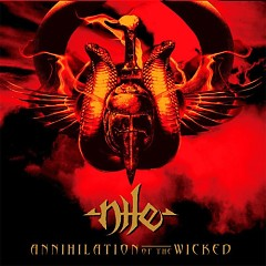 Annihilation of the Wicked - Nile