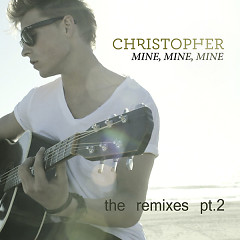 Mine, Mine, Mine (The Remixes, Pt. 2) - EP