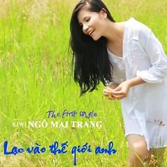 Lạc Vào Thế Giới Anh (Single) - Kiwi Ngô Mai Trang