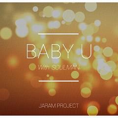 Baby U  - Jaram Project