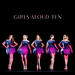 Ten (Bonus Disc) - Girls Aloud
