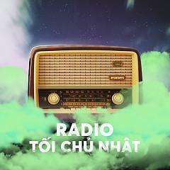Radio Kì 13 - Trữ Tình, Quê Hương - Radio Tối Chủ Nhật