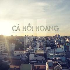 Chương II (Deluxe Edition) - Cá Hồi Hoang