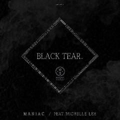 Black Tear (Single) - Maniac