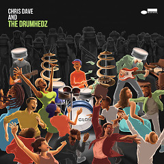 Chris Dave And The Drumhedz (Clean Version) - Chris Dave and The Drumhedz