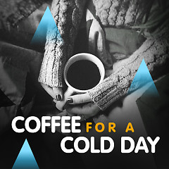 Coffee For A Cold Day - Various Artists