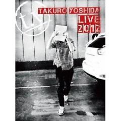 Takuro Yoshida Live 2012 (CD1) - Takuro Yoshida