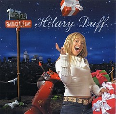 Santa Claus Lane - Hilary Duff