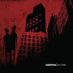 My Twin - Katatonia
