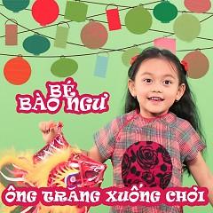 Bai hat Ông Trăng Xuống Chơi