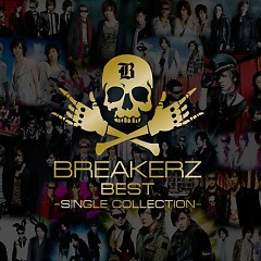 BreakerZ Best -Single Collection- (CD1)