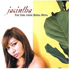 Girl From Bossa Nova - Jacintha