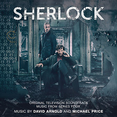 Sherlock Series 4 (Original Television Soundtrack) - David Arnold, Michael Price