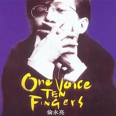 One Voice Ten Fingers - Luân Vĩnh Lượng