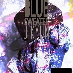 Beullu Seuweteo (블루 스웨터) - J'Kyun