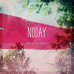 Wait Up - Noday