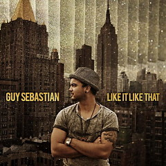 Like It Like That - Guy Sebastian