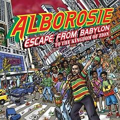 Escape From Babylon To The Kingdom Of Zion (CD1) - Alborosie