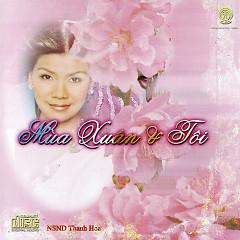 Mùa Xuân & Tôi - Thanh Hoa