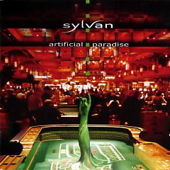 Artificial Paradise - Sylvan