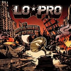 The Beautiful Sounds Of Revenge - Lo-Pro