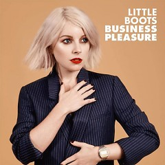 Business Pleasure - EP - Little Boots