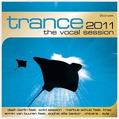 Trance 2011 - The Vocal Session CD 1