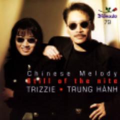 Still Of The Nite - Chinese Melody - Trung Hành,Trizzie Phương Trinh