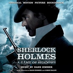 Sherlock Holmes: A Game Of Shadows (OST)