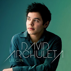 Begin - David Archuleta