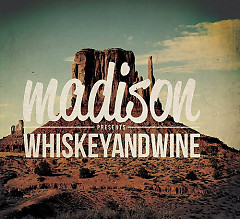 Whiskey And Wine - EP