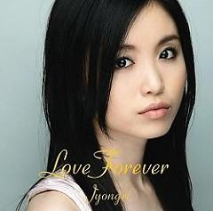 Love Forever  - JYONGRI