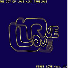 First Love - Truelove