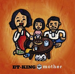 Mother  - ET-KING