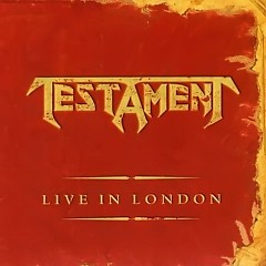 Live In London - Testament