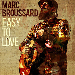Easy To Love - Marc Broussard