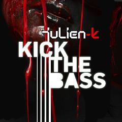Kick The Bass Remixes