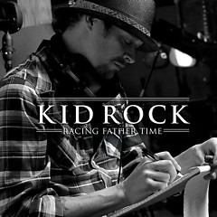 Racing Father Time EP - Kid Rock