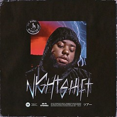Night Shift - 24hrs