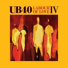 Labour Of Love IV - UB40
