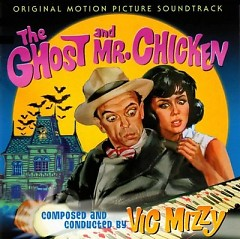 The Ghost And Mr. Chicken OST (Pt.2) - Vic Mizzy
