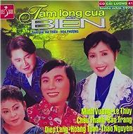 Album Tấm Lòng Của Biển - Lệ Thủy,Minh Vương ((Cải Lương)),Châu Thanh
