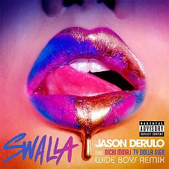 Swalla (Wideboys Remix) (Single) - Jason Derulo, Nicki Minaj, Ty Dolla $ign