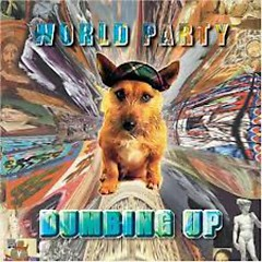Dumbing Up - World Party