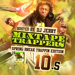 Mixtape Trappers 10.5 (CD2)