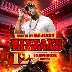 Mixtape Trappers 12 (CD2)