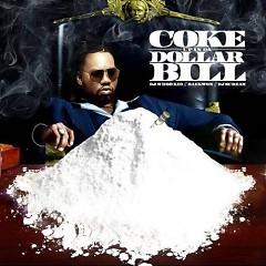 Coke Up In Da Dollar Bill