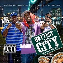 Hottest In The City  - Bigg Mike,Rambo