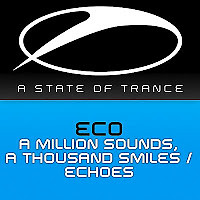 A Million Sounds A Thousand Smiles / Echoes
