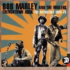 Trenchtown Rock (Anthology 69 - 78) (CD1)